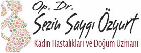 Op.Dr. Sezin Saygı Özyurt – Mersin Gebelik Takibi – Mersin Perinatoloji- Mersin Doğum Doktoru- Mersin Vajinal Estetik